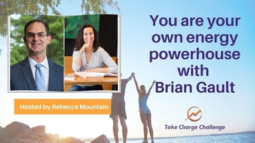 You are your own energy powerhouse with Brian Gault