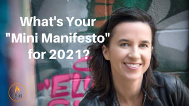 "What's Your ""Mini Manifesto"" for 2021?"