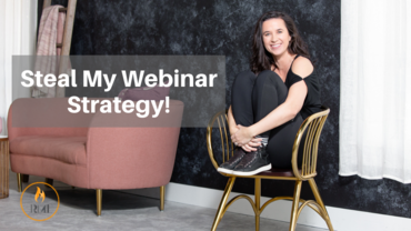 Steal My Webinar Strategy!
