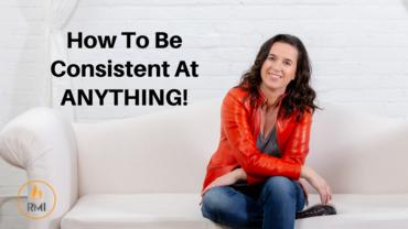 How To Be Consistent At ANYTHING!